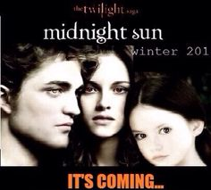 Www.twiiight.com to enter and win the book Midnight Sun, Twilight Saga, The Book, Things To Come, Film, Music, Books, Movies, Movie Posters