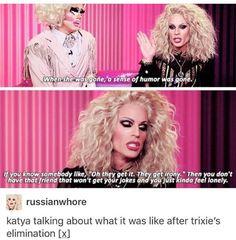 Trixie Mattel & Katya #bestiegoals