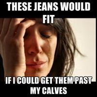 irish dance problems <<<<< I don't see why it's just Irish dancers.... I'm fully American and my calves are HUGE!