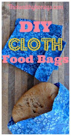 DIY Reusable Cloth Food Bags - The Healthy Honeys