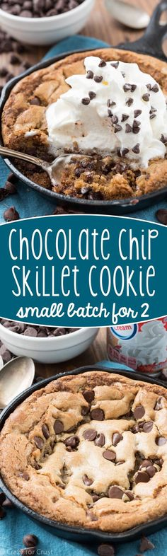 Skillet Chocolate Chip Cookie - this small batch cookie is made for 2! Its an easy recipe, one bowl, no mixer - just a gooey warm cookie recipe!