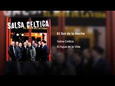 """""""El Sol de la Noche""""  - SALSA CELTICA"""