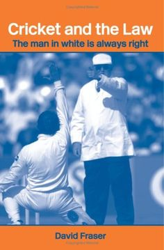 Book: Cricket And The Law: The Man In White Is Always Right