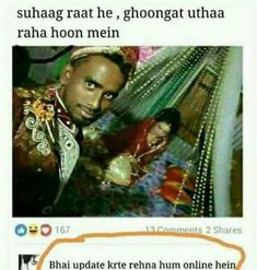 suhaag raat he , ghoongat uthaa Jokes Quotes, Funny Quotes, Funny Humour, Qoutes, Weird Facts, Fun Facts, Crazy Facts, Funny Images, Funny Pictures