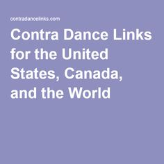 Contra Dance Links for the United States, Canada, and the World