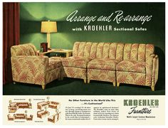 Arrange and re-arrange with Kroehler sectonal sofas. 1940's