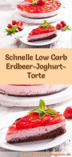 Rezept für eine Low Carb Erdbeer-Joghurt-Torte - kohlenhydratarm, kalorienreduziert, ohne Zucker und Getreidemehl
