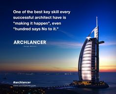 """Best key skill every successful #Architect have is """"Making it happen"""", """"Even hundreds says No to it"""". #Archlancer #Architects #Homedsign #BuildingDesign"""