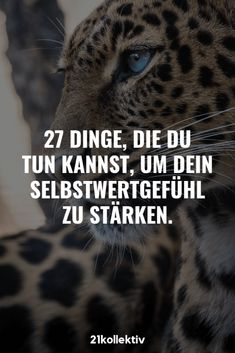 Du willst dein Selbstwertgefühl stärken? Tue diese 27 Dinge. ✌ How To Become Happy, Life Motto, Staying Positive, Good To Know, Mindset, Psychology, Coaching, Life Hacks, Finding Yourself