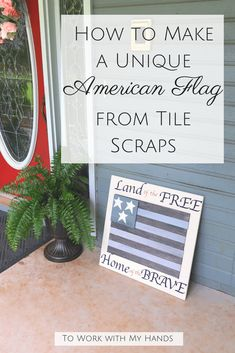 How to Make a Unique American Flag from Tile Scraps is part of Summer decor American Flag - Make your own Fourth of July decor with a unique American flag made from tile scraps It's a quick and easy holiday decor project American Flag Crafts, Patriotic Words, Fourth Of July Decor, Patriotic Decorations, Fun Projects, Decor Crafts, Something To Do, Scrap, Holiday Decor