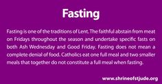 During the Lenten season, the faithful abstain from meat on Fridays and undertake specific fasts on both Ash Wednesday and Good Friday.