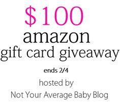 http://notyouraveragebabyblog.blogspot.com/2013/01/100-amazon-gift-card-giveaway.html