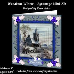 """Wondrous Winter 8 Square Card Pyramage Mini Kit on Craftsuprint designed by Karen Adair - This two sheet mini-kit will make a pretty 8"""" square Christmas card, with 5 layers of pyramage, and a few pieces of decoupage. Five sentiment tags included, one left blank for you to personalise if you wish. If you like this check out my other designs, just click on my name. - Now available for download!"""