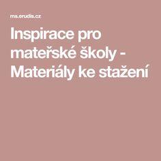 Inspirace pro mateřské školy - Materiály ke stažení