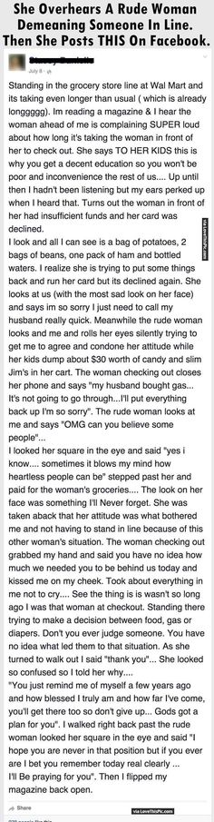 She Overhears A Rude Woman Demeaning Someone In Line Then She Posts This On Facebook. people amazing story interesting facts stories heart warming good people http://m.lovethispic.com/image/200065/she-overhears-a-rude-woman-demeaning-someone-in-line-then-she-posts-this-on-facebook.?utm_content=bufferbba82&utm_medium=social&utm_source=www.pinterest.com/&utm_campaign=buffer