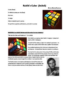 Did you ever play with a Rubik's Cube? You are not alone! Over 350 million have been sold. It appears in over 15 movies too!This lesson will teach you how to solve this puzzle. The 24 page packet comes with a link to a video so you can hear and see me walk you through the steps.
