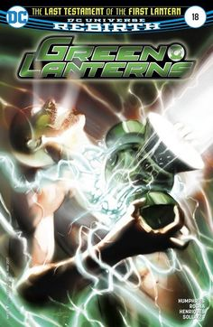 """Green Lanterns n°18 (01.03.2017) // """"The Last Testament of the First Lantern""""! Before the Green Lantern Corps, the Guardians of the Universe embedded a power battery inside a man, imbuing him with unimaginable power. Eventually fearing him, they stole that power back for their own control, but now Volthoom, the First Lantern, has returned with a plan to force Jessica and Simon to help him regain his lost godhood.  #green #lanterns #dc #rebirth #comics"""