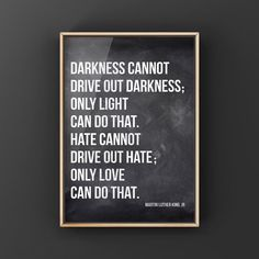 MLK Quote Darkness cannot drive out darkness, Canvas or Unframed Print Art Studio Storage, Art Studio Organization, Vintage Art Prints, Vintage Artwork, Home Designer, Art Studio Design, Mother In Law Gifts, Unique Wall Decor, King Jr