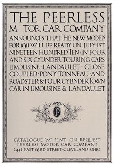 """Artwork missing the letter """"O"""" in Motor. Probably printed in another color. Handlettered advertisement by [Frederic W.] Goudy for the Peerless Motor Car Company, 1910. Why the World's Oldest Typeface Still Matters 