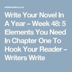 How do we get readers interested in our stories? This post will help you define the 5 elements you need in chapter one to hook your reader. 5 Elements, Fifth Element, Writers Write, Chapter One, Writing Tips, Novels, Dream Job, Writing Prompts, Fiction