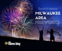 Fireworks are integral to Milwaukee's summertime culture. There is no summer without them. We have a detailed list of Milwaukee area fireworks you'll love!