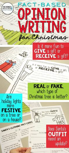 """Opinion writing for Christmas! Full lessons, each focused around one of 4 engaging questions, like, """"Is it more fun to give a gift or receive a gift?"""" Carefully chosen facts included for students to analyze, discuss, and use to support their opinions. Complete with lesson plans, printables, and extensions. Gr 2-5 ($) Or see the Full-Year Bundle here: https://www.teacherspayteachers.com/Product/Fact-Based-Opinion-Writing-BUNDLE-2480913"""