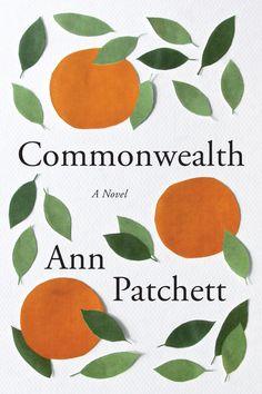 'Commonwealth' by Ann Patchett #kickupyourheels