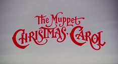 THE MUPPET CHRISTMAS CAROL (1992) movie title #Christmas #christmasmovies #typography