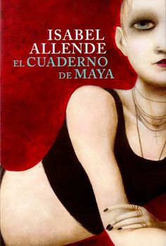 Buy or Rent El cuaderno de Maya as an eTextbook and get instant access. I Love Books, Great Books, Books To Read, My Books, Jane Austen, Isabel Allende Books, King Book, Book Writer, Lectures