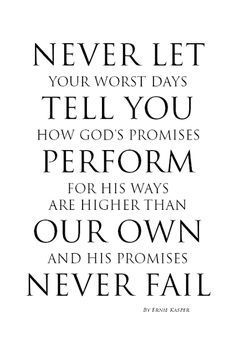 ~Never Let~ By Ernie Kasper #quotesonlife   #God   #promises   #faith   #hope   #randomthoughtsofaservant   #teamjesus