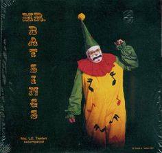 Clown Who is Probably Wearing a Black Lace Bra and Pink Panties Under his Outfit | Community Post: The 11 Creepiest Album Cover Clowns