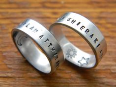 Two phrases to warm the heart from game of thrones lovers: This pair of ring will be hand stamped in DOTHRAKIYer jalan atthirari anni - You are the moon of my life. (Used when addressing a beloved woman since the moon is seen as female)Shekh ma shieraki anni - My sun and stars (Referring to a beloved man since the sun is the male counterpart to the moon)Also I hand stamp the interior of the rings with a moon and another one with the sun and stars, if you prefer...