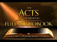 Holy Bible Audio: The Acts Of The Apostles 1 to 28 - Full (Contemporany English)