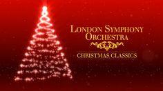 London Symphony Orchestra - Christmas Classics (Full Album)