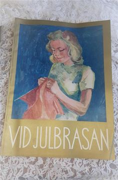 """Annons på Tradera: JULTIDNING """"Vid Julbrasan"""" från år 1941 - Mycket stämningsfull tidning inför jul"""