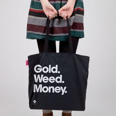 Follow @stoner_club Good Weed Good Week :) #holidaze  Gold. Weed. Money.