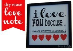 """Leave someone a love note every day with this dry erase """"I Love You Because"""" framed print.  Available for free download on the blog in several colors and sizes. {blue i style}"""