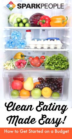 Clean Eating 101: Healthier Eating Made Easy via @SparkPeople