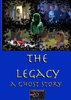 THE LEGACY: A GHOST STORY (2006 Gold Award Winner, Aurora Film and Video Awards) DVD ~ Katie O'Neill, http://www.amazon.com/dp/B00076WUTG/ref=cm_sw_r_pi_dp_o5FCtb0AGR13S