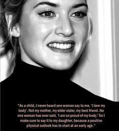 Kate Winslet on body positivity Body Positivity, Body Positive Quotes, Positive Body Image, Body Shaming, Shame Quotes, Body Image Quotes, Self Image Quotes, Affirmations, Love My Body