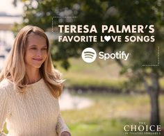 #TheChoice's Gabby, aka Teresa Palmer handpicked her favorite love songs, just in time for the holiday season! Listen now on Spotify: http://spoti.fi/1jDqvZE