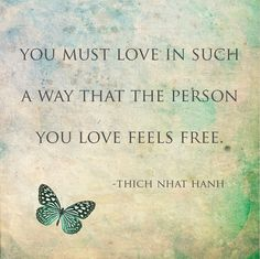 Love & Freedom. Thich Nhat Hanh.