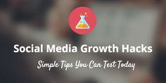 A Month's Worth of Simple Social Media Growth Hacks and Experiments