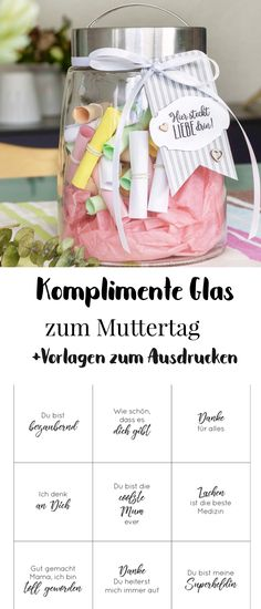 Muttertag Geschenk – das Komplimente-Glas zum Muttertag Sweet DIY gift idea for Mother's Day. Make compliments glass yourself. With free printable for printing. So you can make your mother a nice gift for Mother's Day. Diy Mothers Day Gifts, Mother Gifts, Diy Gifts, Gifts For Kids, Best Gifts, Fathers Day Decorations, Crafts To Sell, Diy And Crafts, Sell Diy