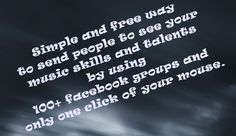 Free Way To Share Your Music Skills And Talents To 100 Facebook Groups With One Click