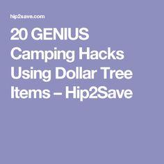 20 GENIUS Camping Hacks Using Dollar Tree Items – Hip2Save
