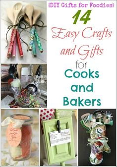 Awesome Diy Gifts For Foodies Cooks And Bakers These Easy Crafts Are Perfect