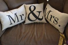 Mr.&Mrs. pillows- great gift idea for newlyweds!