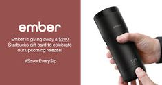 Enter the Ember Sweepstakes to Win a $200 Starbucks gift card! http://woobox.com/kop7tg/fsg66m