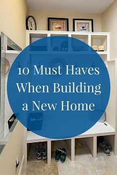 "When working with a custom homebuilder, you can create the house of your dreams. Look at these 10 ""must haves"" to get you started in planning your custom home."